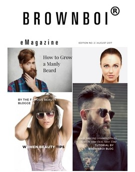 BrownBoi eMagazine Grooming Guide Aug 2017 Edition